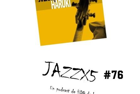 JazzX5#076. JVera Quartet: Butterfly [Minipodcast]