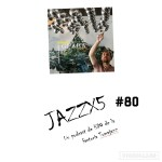 JazzX5#080. Víctor Antón Group: Don't Look Back [Minipodcast]