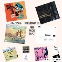 Jazz Para Ti: 19 de noviembre de 2019 (Programa 053). JPT.T3.06 [Podcast]