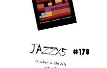 JazzX5#178. Eric St-Laurent: Mustard Arizona (Bliss Station) [Minipodcast]
