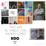 HDO 529. Al habla con… Ramón López [Podcast]