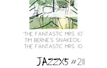 JazzX5#211. Tim Berne's Snakeoil: The Fantastic Mrs. 10 (The Fantastic Mrs. 10) [Minipodcast]