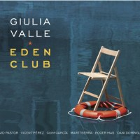 Giulia Valle: Eden Club (CD. Fresh Sound Records, 2020) [Disco de jazz] Por Rudy de Juana