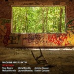 Machine Mass Sextet: Intrusion (Moonjune Records 2021) [Grabación de jazz] Por Enrique Farelo