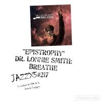 """JazzX5#217. Dr. Lonnie Smith: """"Epistrophy"""" [Breathe (2021)] [Minipodcast] Por Pachi Tapiz"""