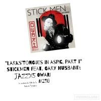 "JazzX5#230. Stickmen: ""Larks' Tongues in Aspic, Part II"" [Owari (Moonjune Records!, 2021)] [Minipodcast] Por Pachi Tapiz"