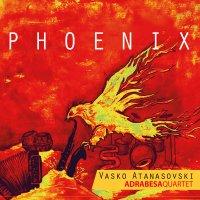Vasko Atanasovski Adrabesa Quartet: Phoenix (MoonJune records 2021) [Grabación de jazz] Por Enrique Farelo