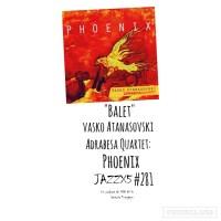 """JazzX5#281. Vasko Atanasovski Adrabesa Quartet: """"Balet"""" [Phoenix (MoonJune Records, 2021)] [Minipodcast de jazz] Por Pachi Tapiz"""