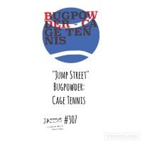 """JazzX5#307. Bugpowder: """"Jump Street"""" [Cage Tennis (Trytone, 2021)] [Minipodcast de jazz] Por Pachi Tapiz"""