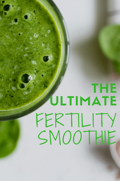 the-ultimate-fertility-smoothie-recipe