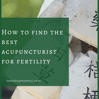 How to find the best acupuncturist for fertility!
