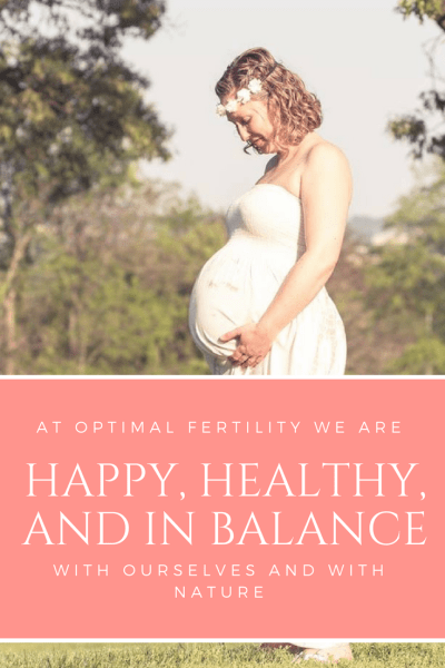 Struggling with infertility? Focus first on finding health, happiness, and balance with nature. Fertility follows naturally, as does conception and a healthy pregnancy!