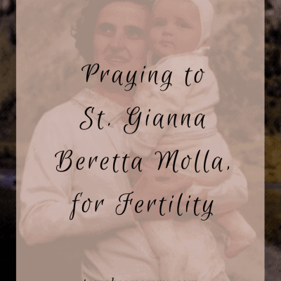 Saint Gianna Beretta Molla is a Catholic Patron Saint of Infertility, Fertility, Motherhood, and Pregnant Women. Pray to her to help get pregnant!