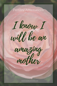 Fertility Affirmation for TTC (trying to conceive). I will be an amazing mother!