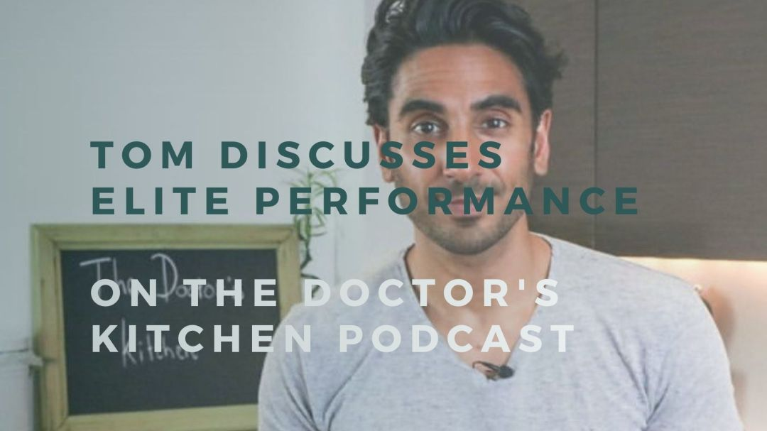 Tom Bates featured on The Doctors Kitchen Podcast talking about elite performance