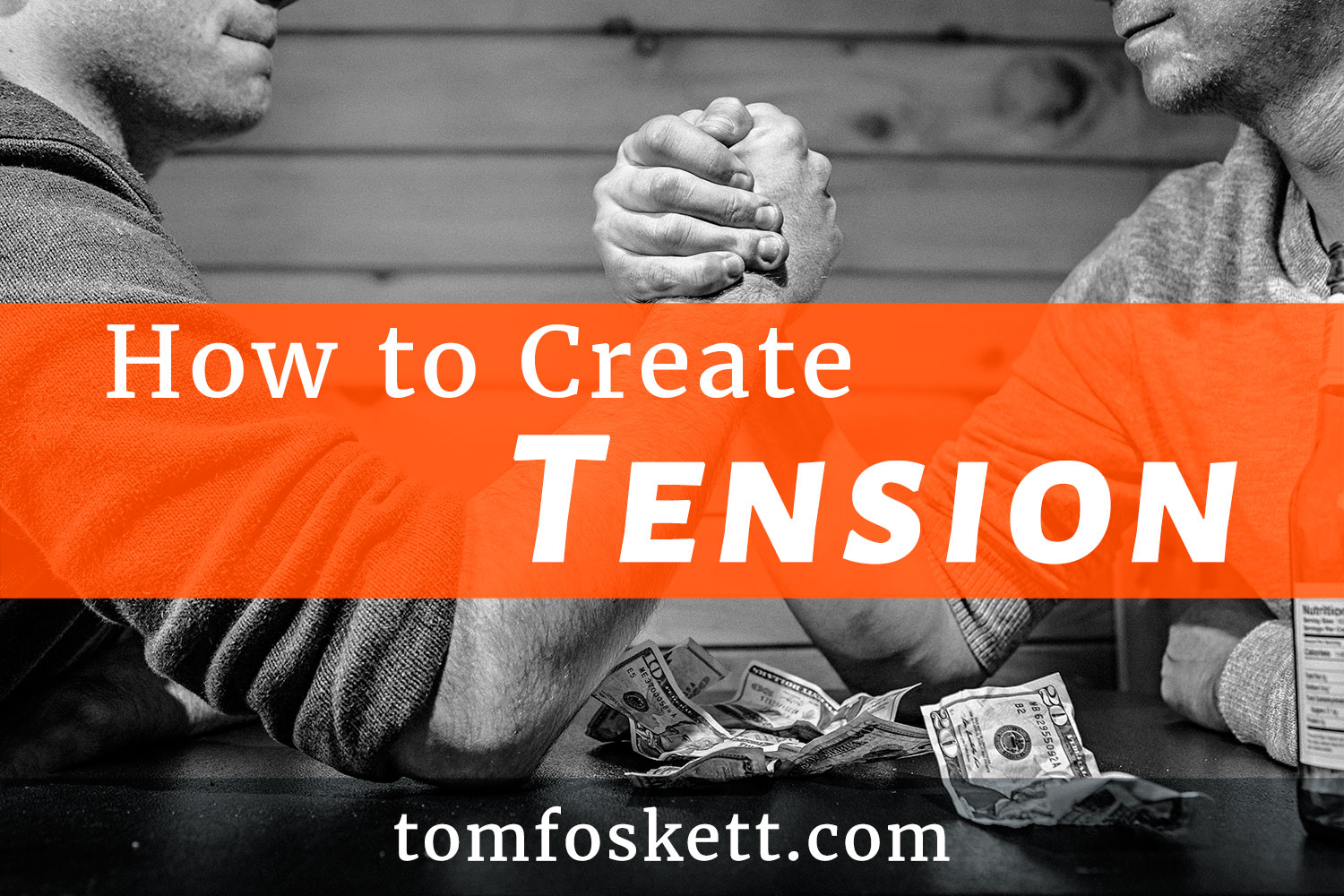 How to create tension by Tom Foskett