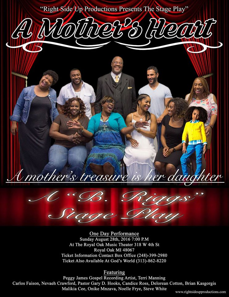"<a href=""http://www.rightsideupproductions.com/ticket-information.html""><em>A Mother's Heart</em></a>, written and directed by Betty Riggs."