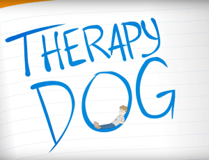 Therapy Dog – Series (Updated 2/27)