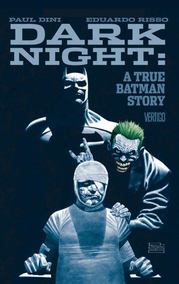 DARK NIGHT: A TRUE BATMAN STORY HC