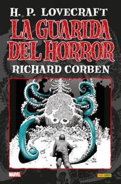 La guarida del Horror: H.P. Lovecraft, de Richard Corben