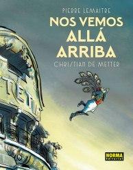 Nos vemos allá arriba, de Pierre Lemaitre y Christian De Metter
