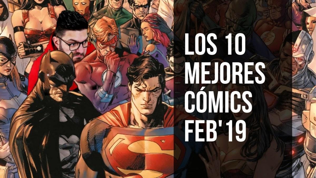Los 10 MEJORES CÓMICS de Febrero 2019