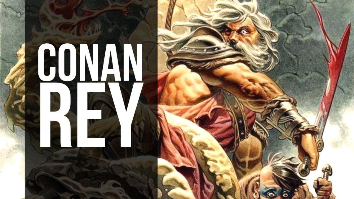 VIDEORESEÑA Conan Rey, de Timothy Truman y Tomás Giorello