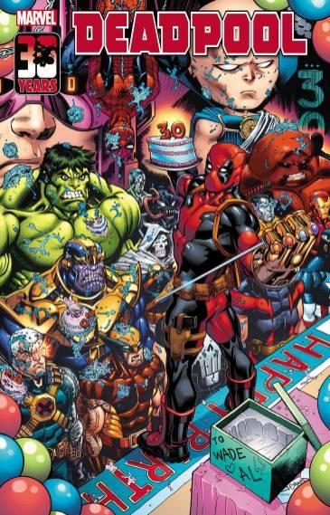 Deadpool, el mercenario bocazas al que antes de las películas todos llamábamos Masacre, celebra su 30 cumpleaños en el especial Deadpool Nerdy 30.
