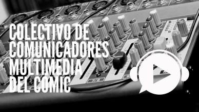 Nace el Colectivo de Comunicadores multimedia del cómic