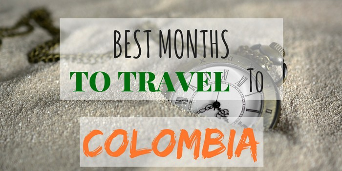Avoid Tourists And The Rain: Best Time To Travel To Colombia