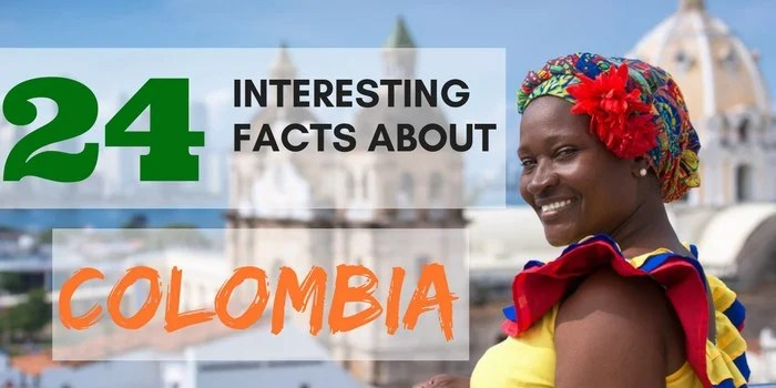 24 REAL Interesting Facts About Colombia You HAVE TO Know