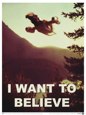 "Firefly ""I Want to Believe"" Poster – a must need for true fans!"