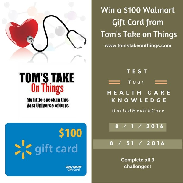 Preventive Care from UnitedHealthcare - Win a $100 Walmart Gift Card Good Luck from Tom's Take On Things, ends 8/31 come back daily to enter!