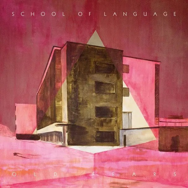 School-Of-Language-Old-Fears