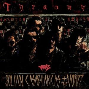 Julian Casablancas+The Voidz – Tyranny