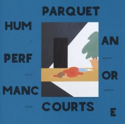Parquet Courts Human Performance
