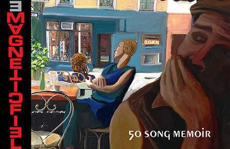 The Magnetic Fields - 50 Song Memoir | Recensione