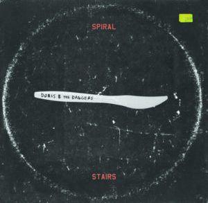 Spiral Stairs – Doris & The Daggers