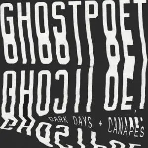 Ghostpoet - Dark Days + Canapés recensione