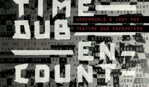 Recensione: Underworld + Iggy Pop - Teatime Dub Encounters