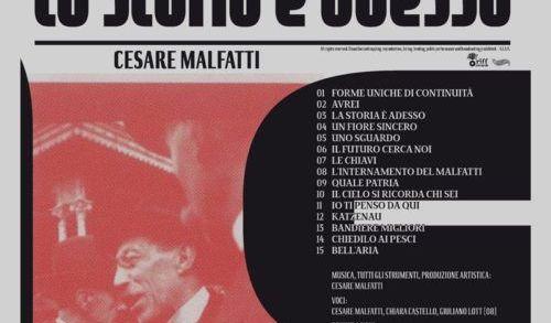 Cesare Malfatti - La Storia è adesso