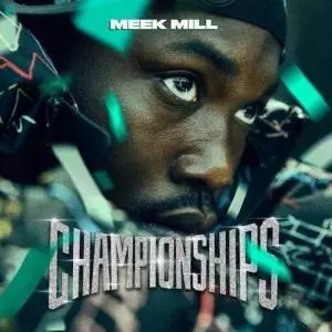 Meek Mill - Championships | Tomtomrock