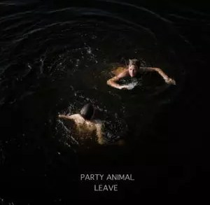 Party Animal – Leave