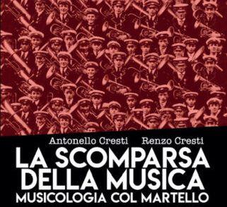Antonello Cresti e Renzo Cresti - La scomparsa della musica