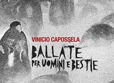 Recensione: Vinicio Capossela - Ballate per uomini e bestie