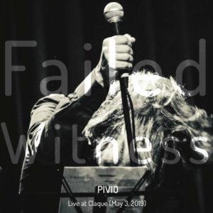 Pivio - Failed Witness
