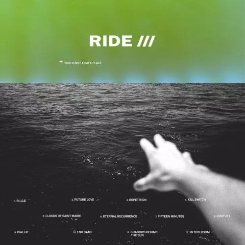 Recensione: Ride – This Is Not A Safe Place