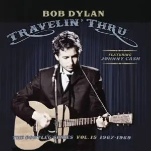 Bob Dylan - Travelin' Thru