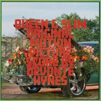 Devonté Hynes - Queen & Slim