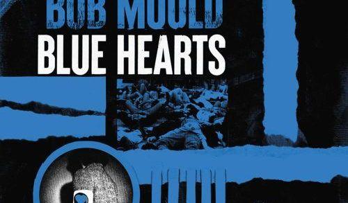 Recensione: Bob Mould – Blue Hearts